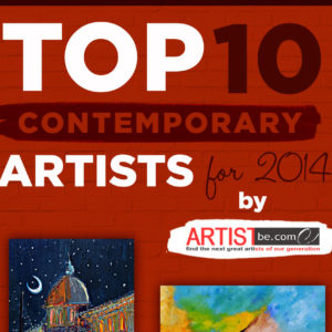 Top Ten Contemporary Artist for 2014 Released by Artist Become