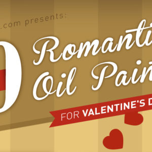 overstockArt.com Announces Top 10 Most Romantic Oil Painting for Valentine's Day 2014