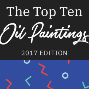 The Top 10 Oil Paintings of 2017 Revealed