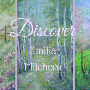 Emilia Milcheva Creates the Landscape of Dreams