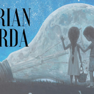 Adrian Borda : Worlds in the Imagination