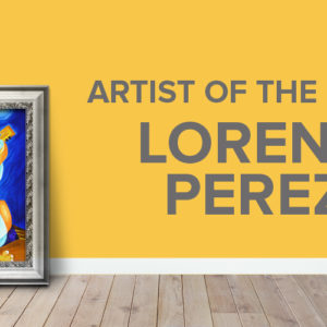Lorena Perez: Modern Cubism