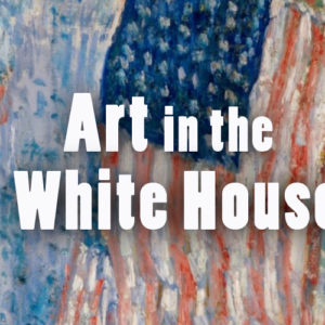 Art in the White House
